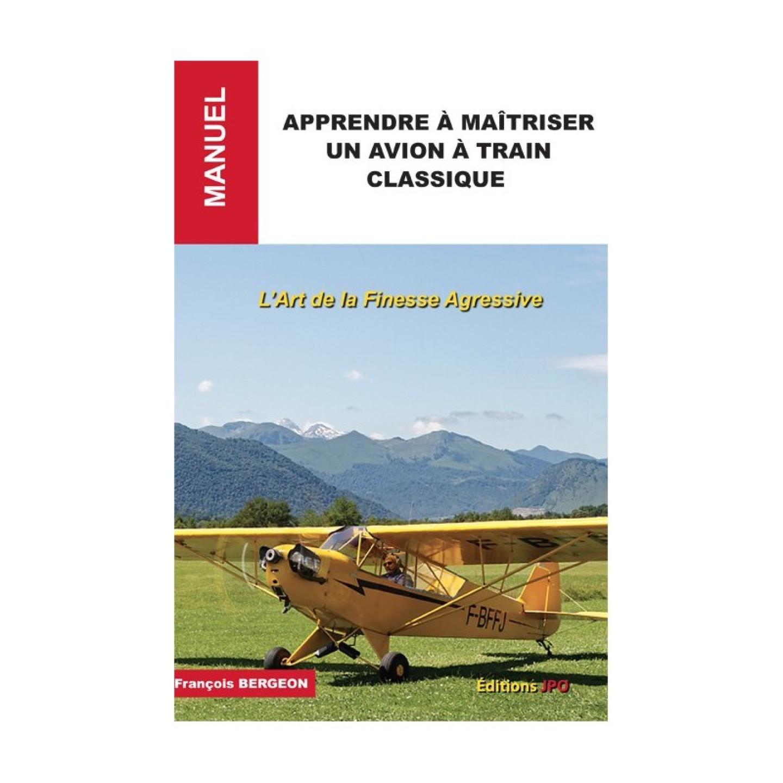 apprendre-a-maitriser-un-avion-a-train-classique