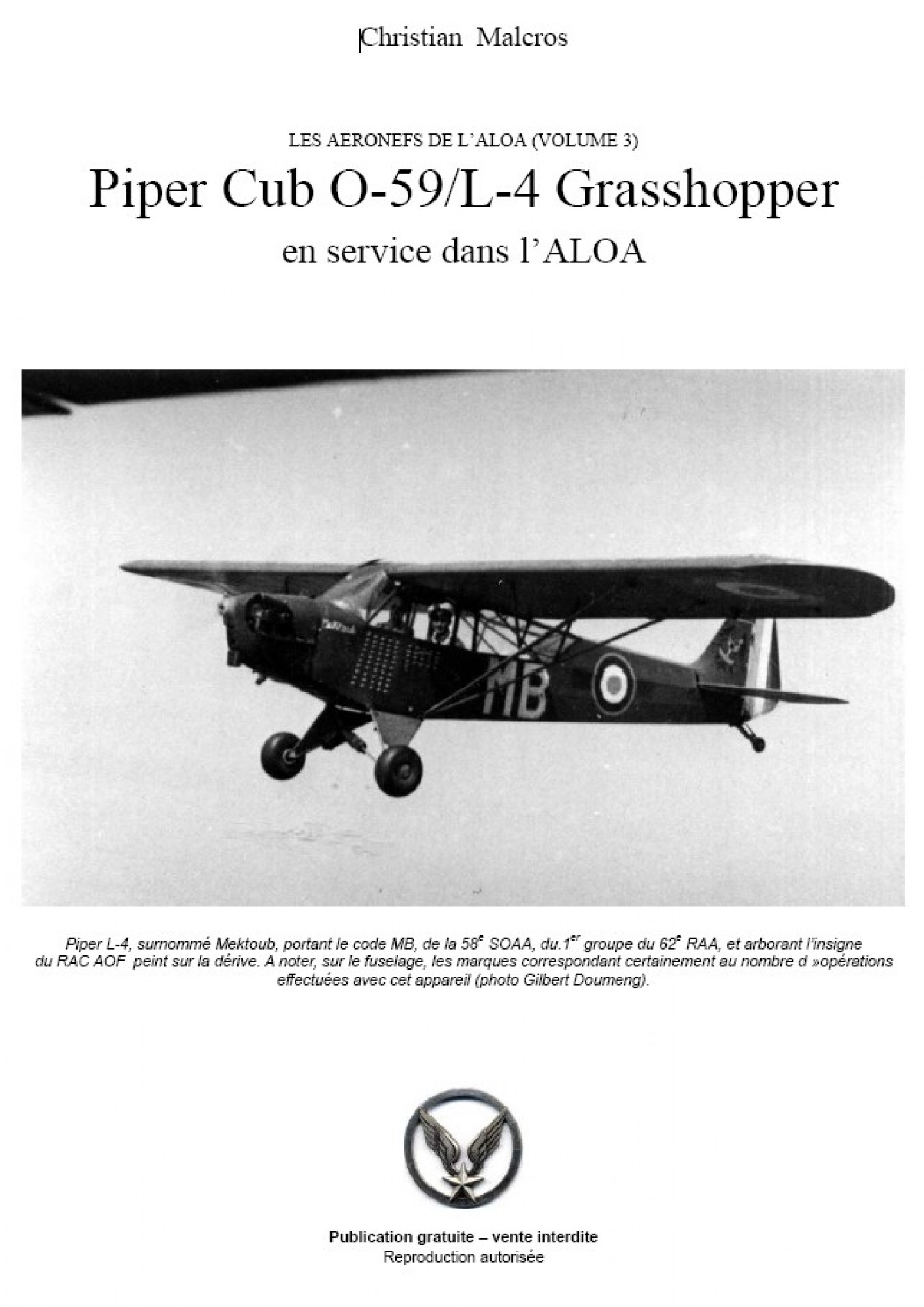 Les Aéronefs de l'ALOA (Volume 3) - Piper O-59 L-4 Grasshopper